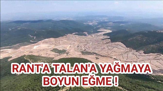 """Başkan Ali İlk, """"Kaz Dağları'ndan Kirli Elinizi Derhal Çekin ve Bölgeyi Terkedin!"""""""