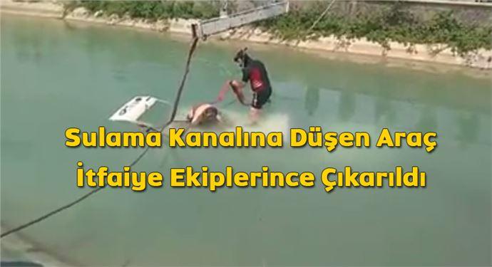 Sulama Kanalına Düşen Araç İtfaiye Ekiplerince Çıkarıldı